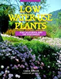 Low-Water-Use Plants for California  &  the Southwest