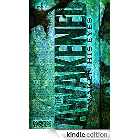 Awaken His Eyes: The Awakened Book One