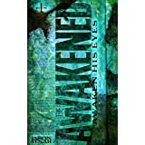 Awaken His Eyes: The Awakened Book One ~ Jason Tesar