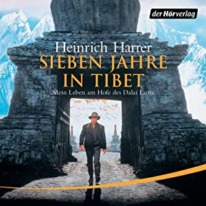 Sieben Jahre in Tibet Hörbuch