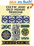Celtic and Old Norse Designs (Dover P...