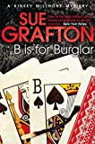 Sue Grafton B is for Burglar: A Kinsey Millhone Mystery (Kinsey Millhone Mystery 2)