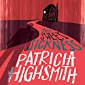 This Sweet Sickness: A Virago Modern Classic Audiobook by Patricia Highsmith, Sarah Hilary - introduction Narrated by To Be Announced