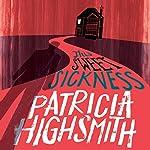 This Sweet Sickness: A Virago Modern Classic | Patricia Highsmith,Sarah Hilary - introduction