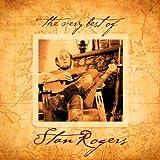 Very Best of Stan Rogers