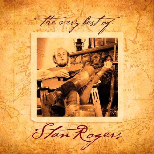 Very Best Stan Rogers