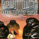 Downtiming the Nightside (       UNABRIDGED) by Jack L. Chalker Narrated by John Morgan