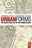 cover of Urban Forms: The Death and Life of the Urban Block