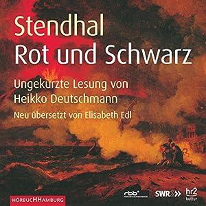 Rot und Schwarz Hörbuch