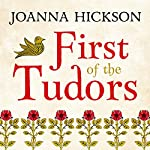 First of the Tudors | Joanna Hickson
