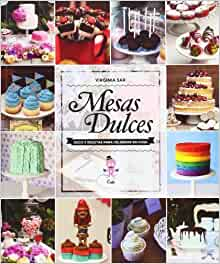 Mesas Dulces (Spanish Edition) by Sar, Virginia (2013) Paperback
