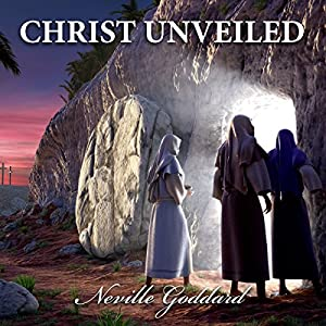 Christ Unveiled Audiobook