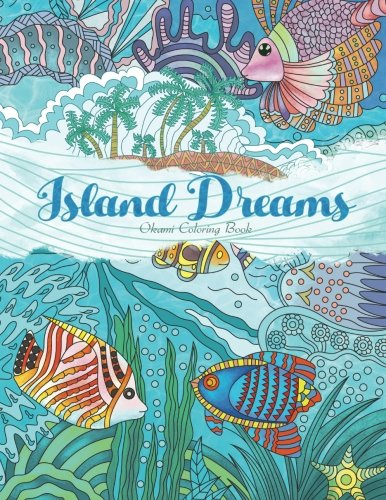 adult-coloring-book-island-dreams-vacation-summer-and-beach-dream-and-relax-with-gorgeous-illustrati