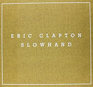 Slowhand: 35th Anniversary (Super Deluxe Edition Box Set) [CD + DVD + Vinyl LP]