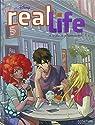 Real Life, Tome 4 : Le jour o� je l'embrasserai par Collectif