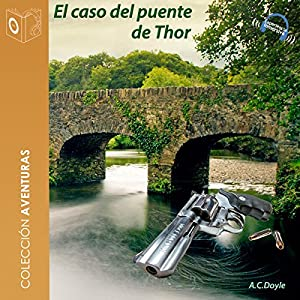 El caso del puente Thor [The Case of Thor Bridge] Audiobook
