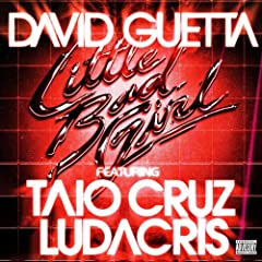 Little Bad Girl (feat.Taio Cruz & Ludacris) [Explicit]