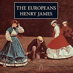 The Europeans | [Henry James]