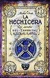 LA HECHICERA (Secrets of the Immortal Nicholas Flamel (Hardcover)) (Spanish Edition)