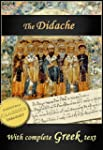 The Didache: The Teaching of the Twel...