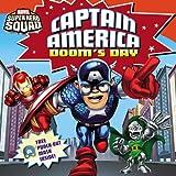 Super Hero Squad: Captain America Doom's Day (Marvel Super Hero Squad 8x8)