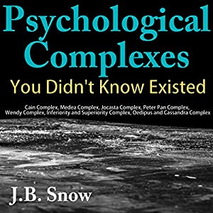 Psychological Complexes You Didn't Know Existed Audiobook