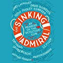 The Sinking Admiral Audiobook by  The Detection Club, Simon Brett - editor Narrated by Tom Clegg