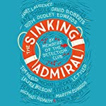The Sinking Admiral |  The Detection Club,Simon Brett - editor