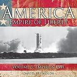 America, Empire of Liberty: Empire and Evil v. 3 (BBC Audio)