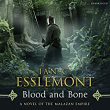 Blood and Bone: Malazan Empire, Book 5 Audiobook by Ian C Esslemont Narrated by John Banks