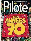 Plus belles histoires de Pilote (Les) - tome 2 - Les plus belles histoires de Pilote de 1970 à 1974