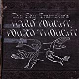 Hard Fought Found Thought by Shy Trafficker (2008-01-29)