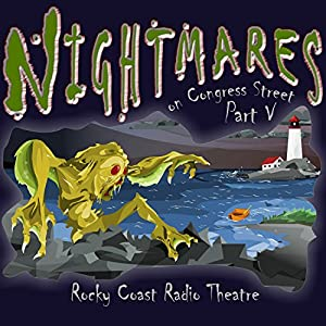 Nightmares on Congress Street, Part V Radio/TV Program