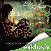 Verbotene Bisse (Chicagoland Vampires 2) | Chloe Neill