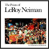 The Prints of Leroy Neiman: A Catalogue Raisonne of Serigraphs, Lithographs, and Etchings.