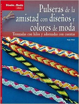 Pulseras de la amistad con disenos y colores de moda / Friendship