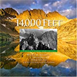 img - for 14,000 Feet: A Celebration of Colorado's Highest Mountains book / textbook / text book