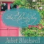 The Paris Key   Juliet Blackwell