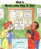 What Is Martin Luther King, Jr. Day?<br>(Grades 2 & 3)