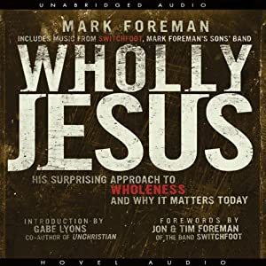 Wholly Jesus | [Mark Foreman]