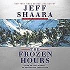 The Frozen Hours: A Novel of the Korean War Hörbuch von Jeff Shaara Gesprochen von: Paul Michael