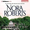 A Will and a Way (       UNABRIDGED) by Nora Roberts Narrated by Christina Traister