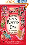 Love on a Rotten Day: An Astrological...