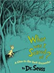 What Was I Scared Of?: A Glow-in-the...