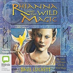 Rhianna and the Wild Magic Hörbuch