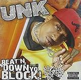 Unk Beat'n Down Yo Block