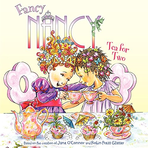 Fancy Nancy: Tea for Two (Festivals Family And Food compare prices)