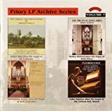 Priory LP Archives Series, Vol 7 - Organs of St.Albans Abbey, Colston Hall, Bristol, Wells Cathedral, Ely Cathedral, Bath Abbey Stephen Darlington