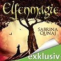 Elfenmagie (Elvion 1) Hörbuch von Sabrina Qunaj Gesprochen von: Gabriele Blum
