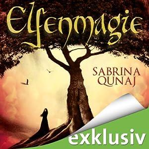 Elfenmagie (Elvion 1) Hörbuch